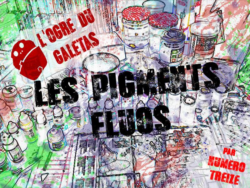 les pigments fluos